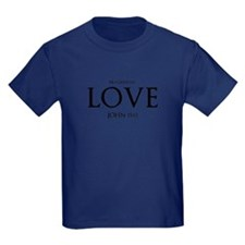 Cute Christian scripture love god T