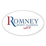 Romney: Believe in Half of America Sticker (Oval 5