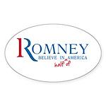 Romney: Believe in Half of America Sticker (Oval 1