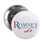 """Romney: Believe in Half of America 2.25"""" Butt"""