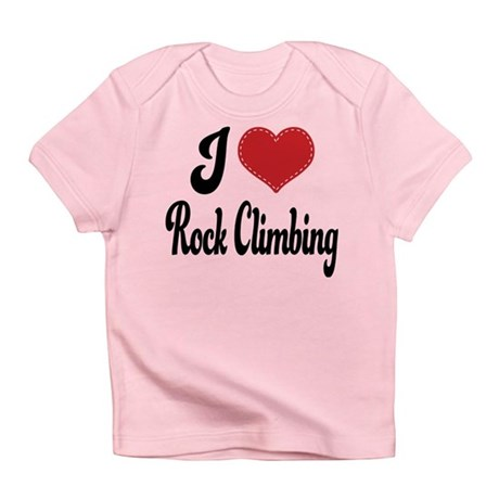 I Love Rock Climbing Infant T-Shirt