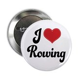 "I Love Rowing 2.25"" Button"