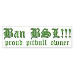 Anti-BSL custom Bumper Sticker
