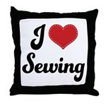 I Love Sewing Throw Pillow