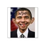 OBAMA WIMP Square Sticker 3