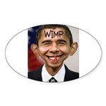 OBAMA WIMP Sticker (Oval 50 pk)