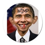 OBAMA WIMP Round Car Magnet