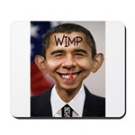OBAMA WIMP Mousepad