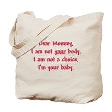 Dear Mommy Tote Bag