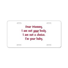 Dear Mommy Aluminum License Plate