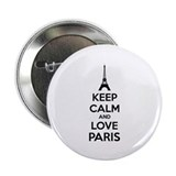 "Keep calm and love Paris 2.25"" Button"
