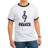 Here Comes Treble T
