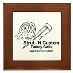 STRUT-N TURKEY CALLS Framed Tile