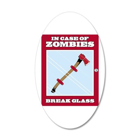 In Case of Zombies 35x21 Oval Wall Decal
