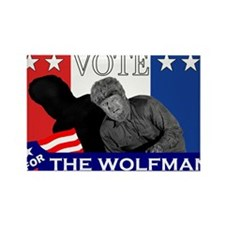 Vote for the Wolfman! Rectangle Magnet