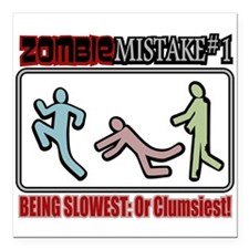 "Zombie Mistake Slow Clumsy Square Car Magnet 3"" x"