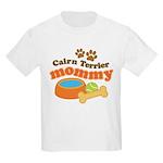 Cairn Terrier Mommy Kids Light T-Shirt
