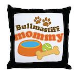 Bullmastiff Mommy Throw Pillow