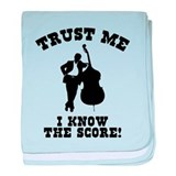 I Know The Score baby blanket