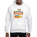 Bulldog Mommy Hooded Sweatshirt