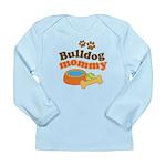 Bulldog Mommy Long Sleeve Infant T-Shirt