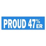 Proud 47 Percent-er Bumper Sticker