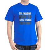 The Sysadmin Giveth Black T-Shirt