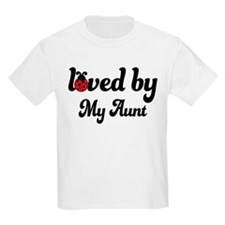 Loved By Aunt T-Shirt