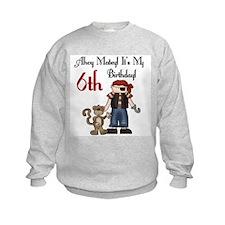 Pirate Party 6th Birthday Sweatshirt
