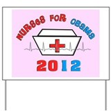 nurses for obama yard sign pink.PNG Yard Sign