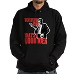Reservoir Dogs Torture You Hoodie