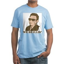 Kim Jong Il: We be Illin' Shirt