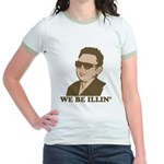 Kim Jong Il: We be Illin' Jr. Ringer T-Shirt