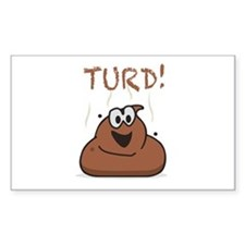 Turd! Poop Decal