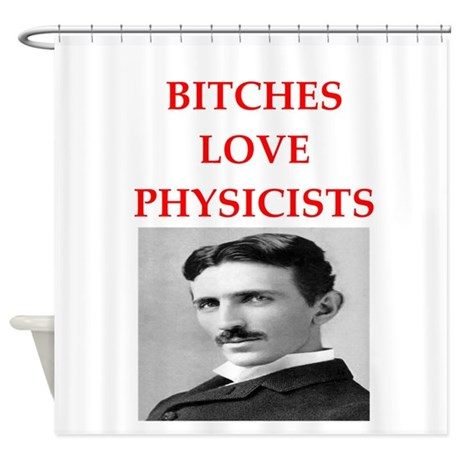 PHYSICIST Shower Curtain