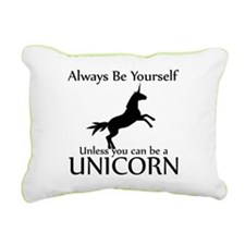 Always Be Yourself Unless You Can Be A Unicorn Rec