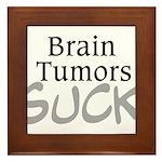 Brain Tumors Suck Framed Tile