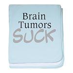 Brain Tumors Suck baby blanket