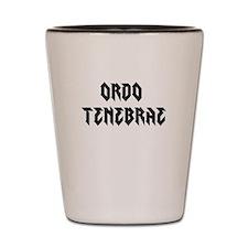 Guild name - Ordo Tenebrae Shot Glass