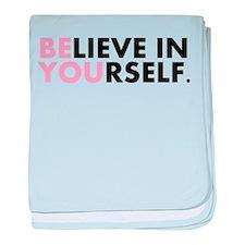 Believe in Yourself baby blanket