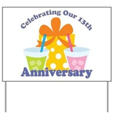 13th Anniversary Party Yard Sign