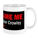 Dont Blame Me, I Voted for Aleister Crowley Mug