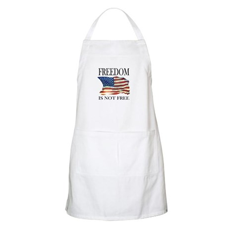 Freedom is not free BBQ Apron