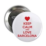 "Keep calm and love Barcelona 2.25"" Button"