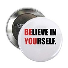 "Believe in Yourself 2.25"" Button (100 pack)"