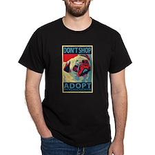 Dont Shop - Adopt! T-Shirt