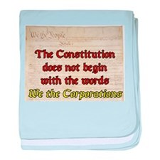 We the Corporations baby blanket