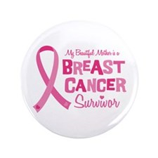 """Breast Cancer Mother 3.5"""" Button"""