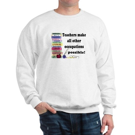 &amp;quot;Teacher Occupations&amp;quot; Sweatshirt