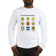 Knitting Road Signs Long Sleeve T-Shirt